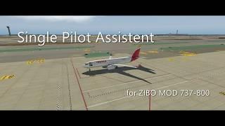 Single Pilot Assistant for ZIBO MOD Boeing 737-800 X-Plane Flight Simulator