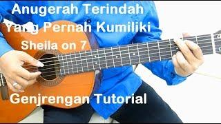 (Genjrengan) Anugerah Terindah Yang Pernah Kumiliki - Belajar Gitar Sheila On 7
