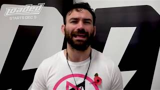 David Starr Vows To Go To The Top When Loaded Returns In December