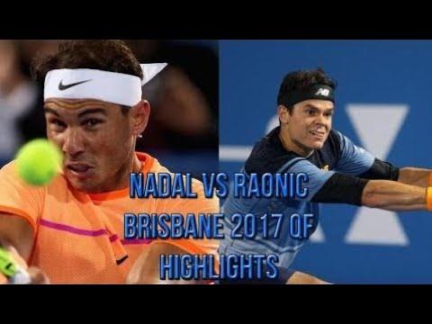 Rafael Nadal Vs Milos Raonic - Brisbane 2017 QF (Highlights HD)