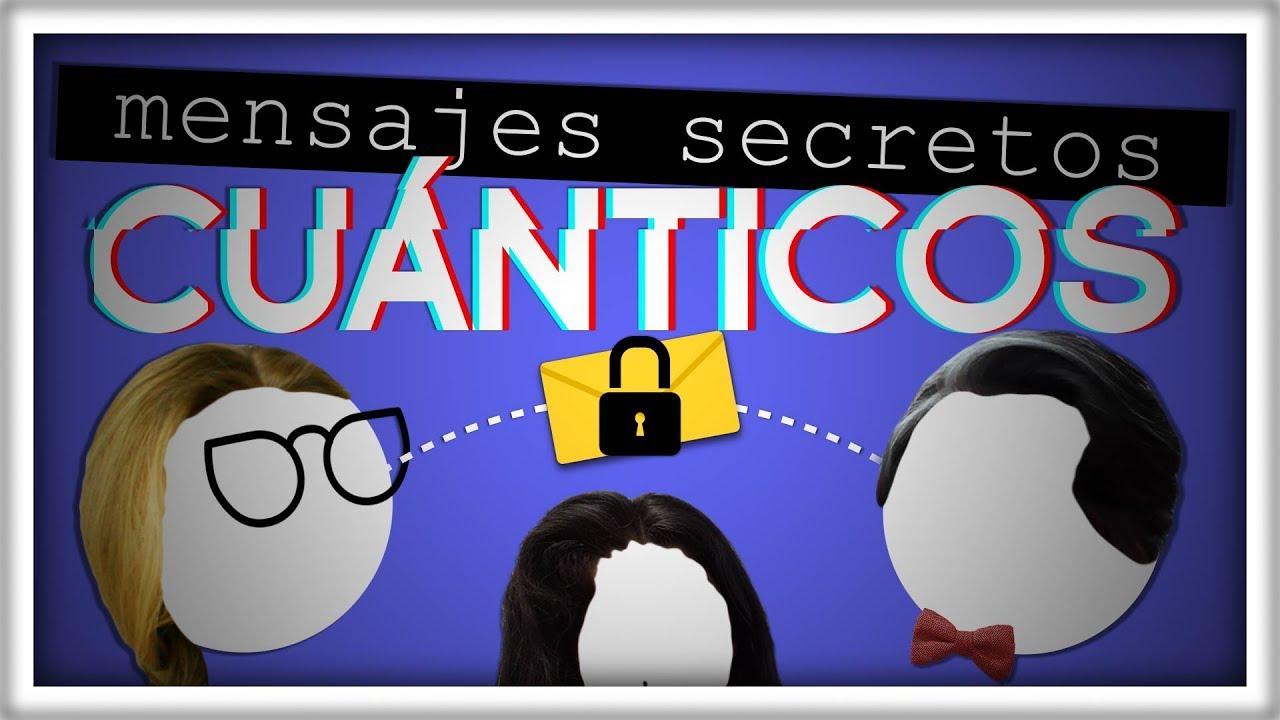 Cómo Mandar un Mensaje Secreto con Física Cuántica | Encriptación Cuántica