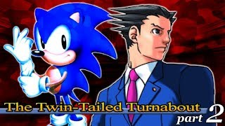 The Twin-Tailed Turnabout (Tails Abuse in Court Remake) Part 2
