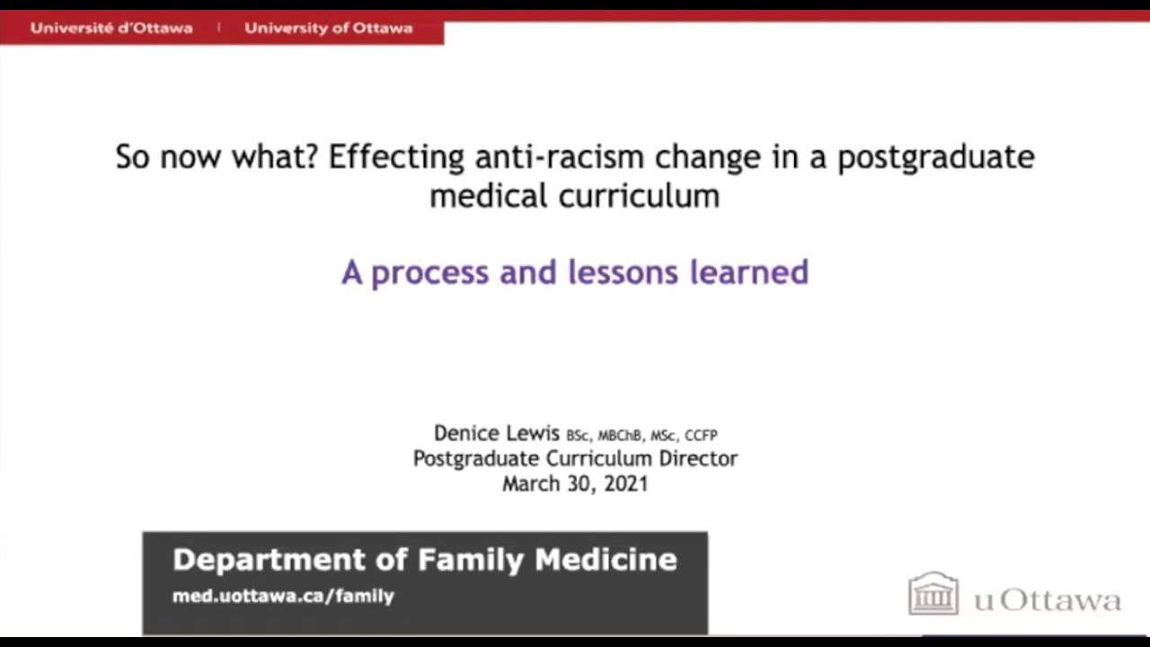 So now what? Effecting anti-racism change in postgraduate medical curriculum