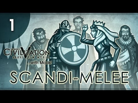 Let's Play Civ 5 (Mods) Scandi-Melee - Episode 01