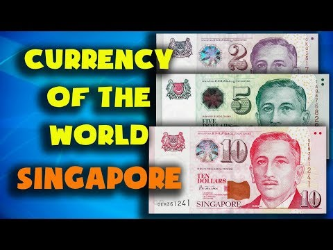 Currency of the world - Singapore. Singapore dollar. Exchange rates Singapore. Singapore banknotes