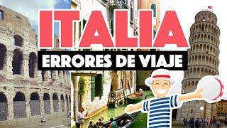 Errores al viajar a Italia por primera vez