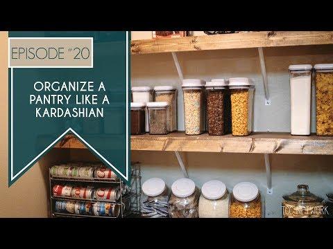 How To Organize A Pantry Like A Kardashian | TCC Network