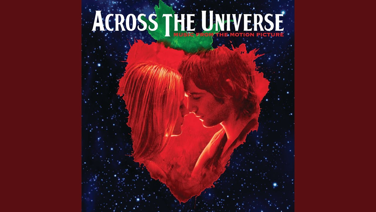 """I Want To Hold Your Hand (From """"Across The Universe"""" Soundtrack)"""