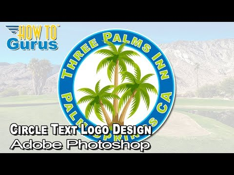 Adobe Photoshop Circle Logo Text On Circular Path : Photoshop Circular Text CC 2020 Tutorial