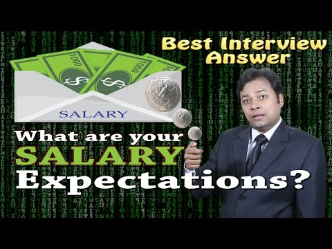What are your salary expectations? | Best Job Interview Answer
