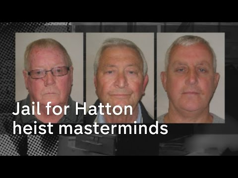 Hatton Garden heist: Masterminds jailed