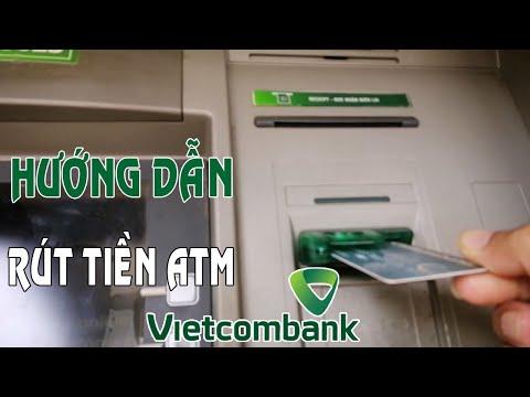 Hướng dẫn cách rút tiền thẻ ATM Vietcombank | Foci