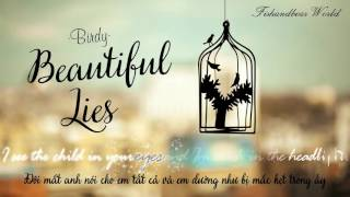 [Lyrics+Vietsub] Beautiful Lies - Birdy