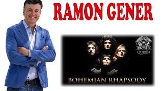 Ramon  Gener  que hay detras de Bohemian Rhapsody #1