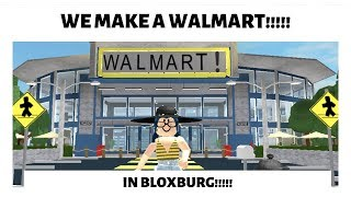 Walmart Speed-Build || Roblox Bloxburg || Part. 1