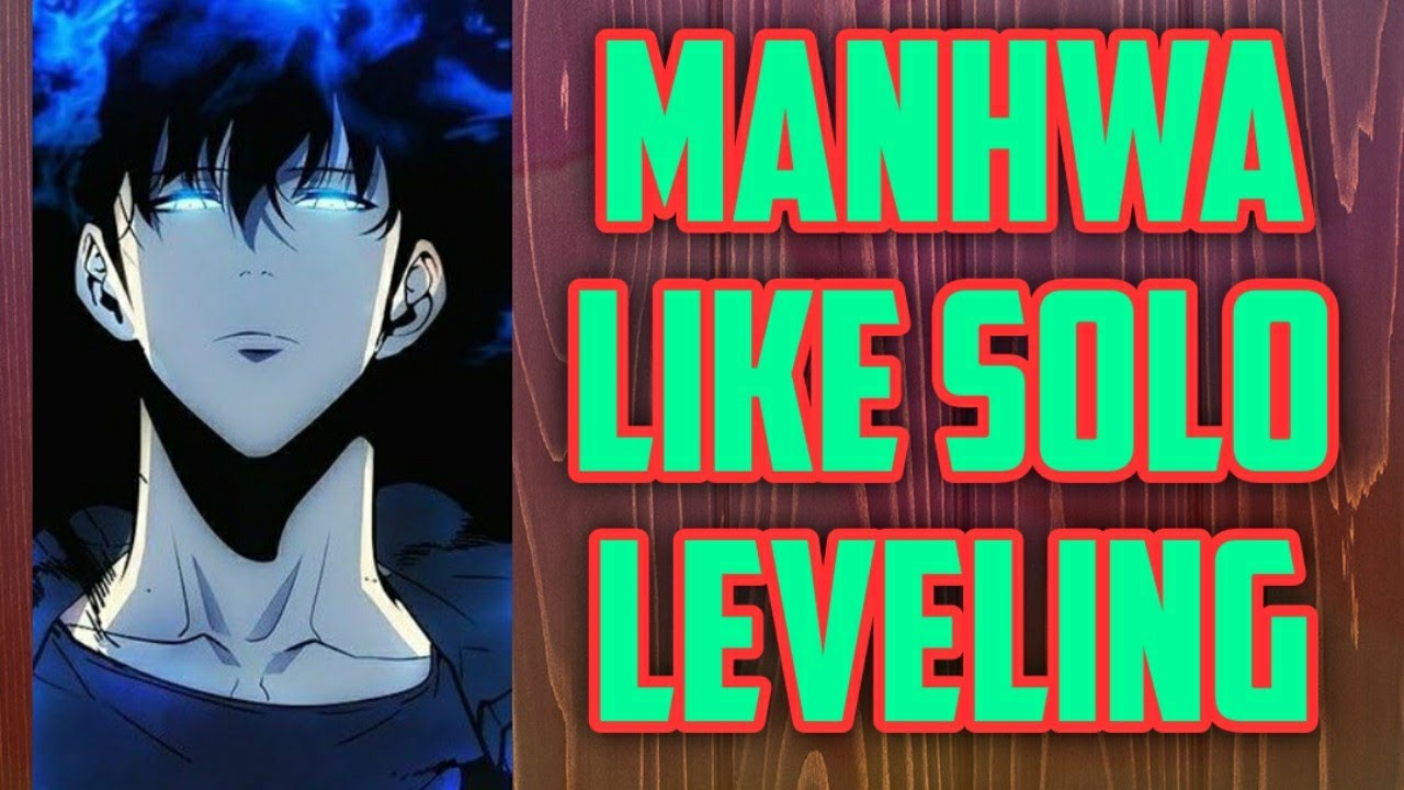 Top Best Manga Manhwa Like Solo Leveling Manga Similar To Solo