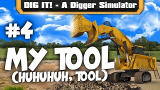 DIG IT! - A Digger Simulator - #004: Heavy Machinery