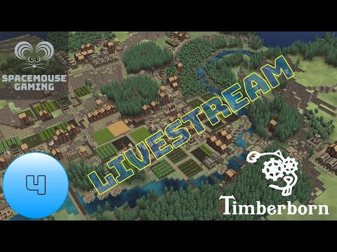 Timberborn Closed Beta EP4 Livestream (eager beaver)