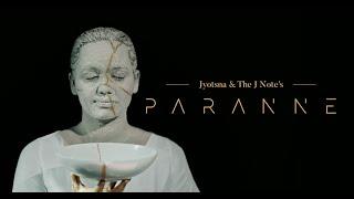 Jyotsna & The J Note - PARANNE [Official Video]