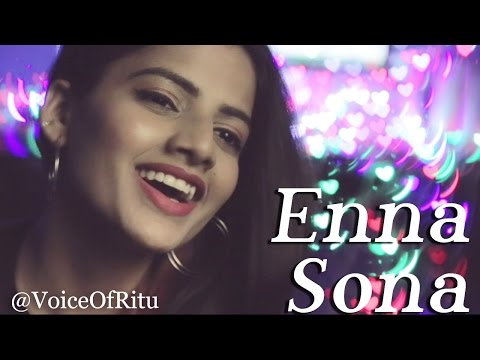 Enna Sona - Ok Jaanu - Female Cover Version by Ritu Agarwal @VoiceOfRitu