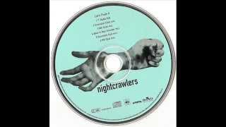 Nightcrawlers - Let
