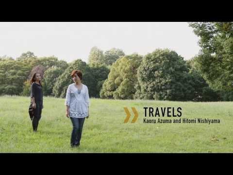 東かおる & 西山瞳アルバム 『Travels』  試聴版 On Travel 〜 Just By Thinking Of You 〜 Remains To Be Seen