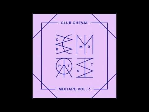 Bromance & Dazed and Confused Magazine present : Club Cheval Mixtape Vol.3