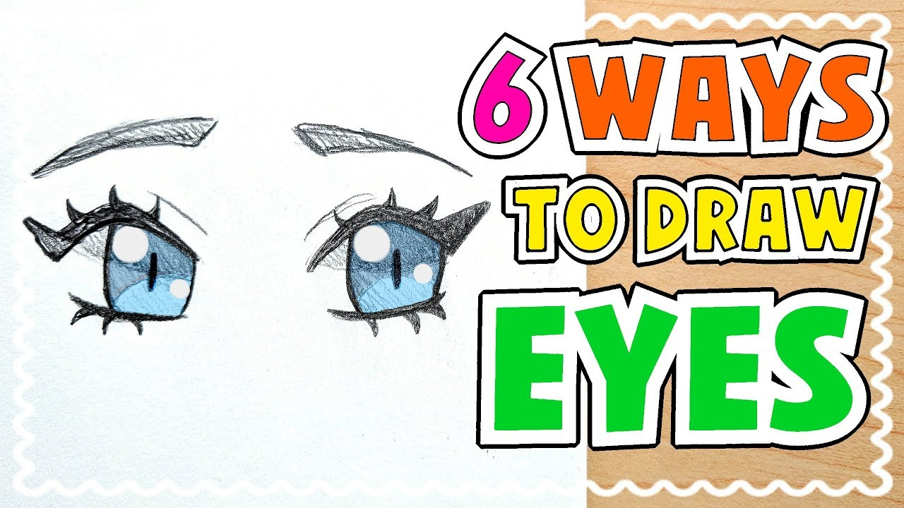 HOW TO DRAW 6 TYPES OF EYES    Tutorial! ☆ - YouTube