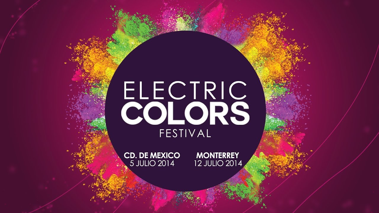 Electric Colors Festival / Julio 2014 - YouTube