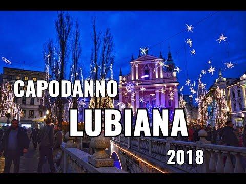 Capodanno 2018 a Lubiana