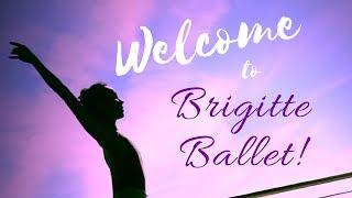 Welcome to Brigitte Ballet!