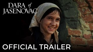 DARA OF JASENOVAC | Official Trailer | 101 Studios