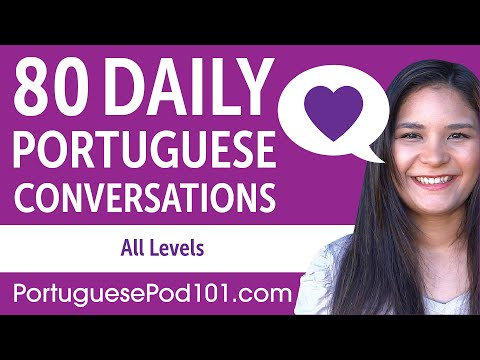 2 Hours of Daily Portuguese Conversations - Portuguese Practice for ALL Learners