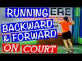 Running BACKWARD and FORWARD on the BADMINTON Court- How to run efficiently on the court #badminton