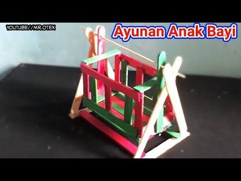 Cara Membuat Miniatur Ayunan Anak Bayi Dari Stick Es K