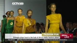 Ethiopia plays host to hub of Africa Addis Fashion show CCTV