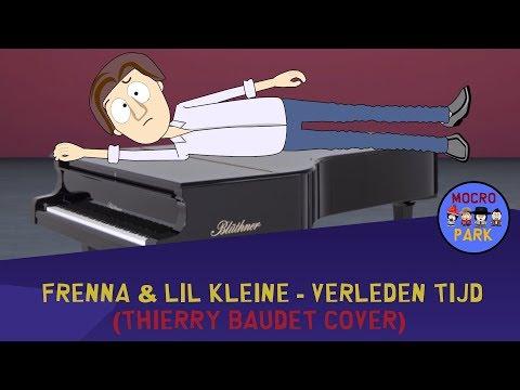 FRENNA & LIL KLEINE - VERLEDEN TIJD (THIERRY BAUDET COVER) I MOCROPARK