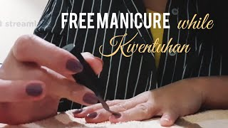 Estoryahe: Tara kwentuhan while doing my nails