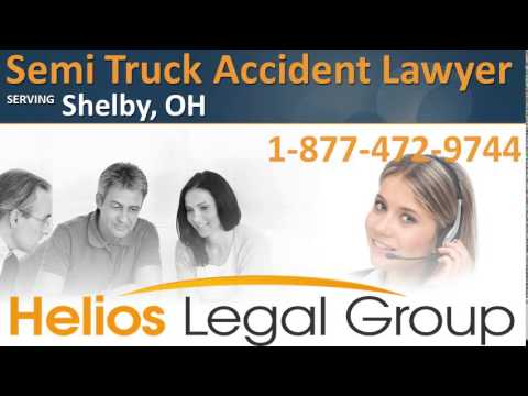 Shelby Semi Truck Accident Lawyer & Attorney - Ohio
