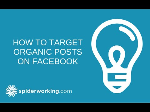 How To Target Organic Posts On Facebook