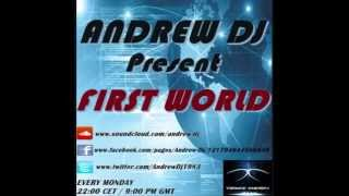ANDREW DJ present FIRST WORLD ep.182 on TRANCE-ENERGY RADIO