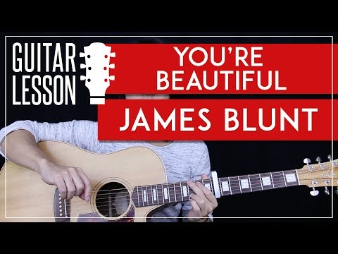 You're Beautiful Guitar Tutorial - James Blunt Guitar Lesson 🎸 |Easy Chords + Riff + Guitar Cover|