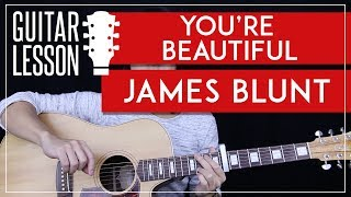 You're Beautiful Guitar Tutorial - James Blunt Guitar Lesson 🎸 |Easy Chords + Riff + Guitar Cover|