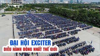 Đại hội Exciter 2017 ▶ Roadshow đông nhất Thế giới!