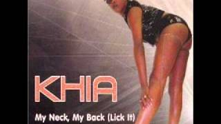 Khia - My Neck, My Back (Lick It) (Nasty Version)