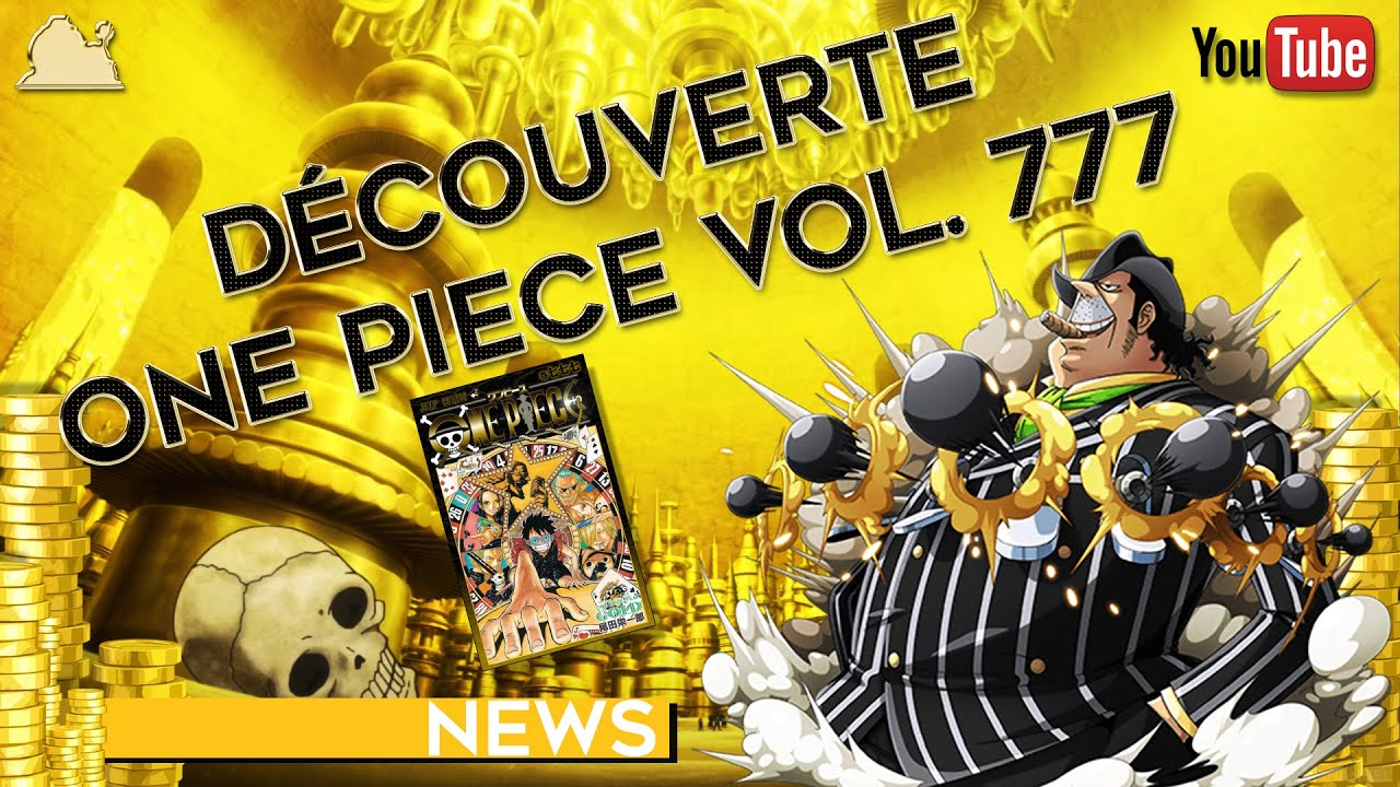 ONE PIECE VOLUME 777 : REVIEW/DÉCOUVERTE - YouTube