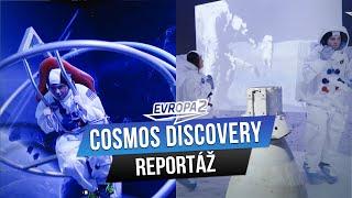 Co vše jsme vyzkoušeli na výstavě COSMOS DISCOVERY? (REPORTÁŽ)