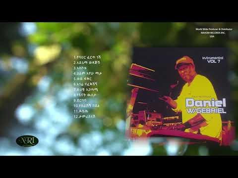 Non Stop Instrumental Music Vol 7 By Daniel W/Gebriel