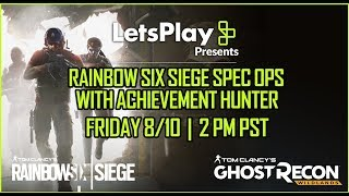 Ghost Recon Wildlands: LIVESTREAM - Rainbow Six Siege Spec Ops 2 | Let's Play Presents | Ubisoft