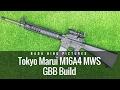 Tokyo Marui M16A4 MWS GBB Build